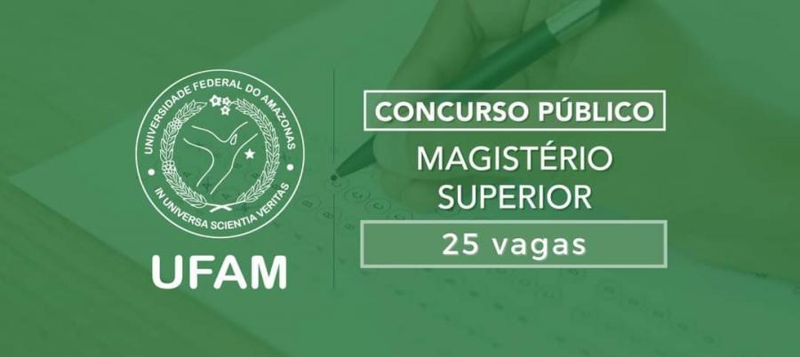 UFAM anuncia concurso público para 25 vagas de professores