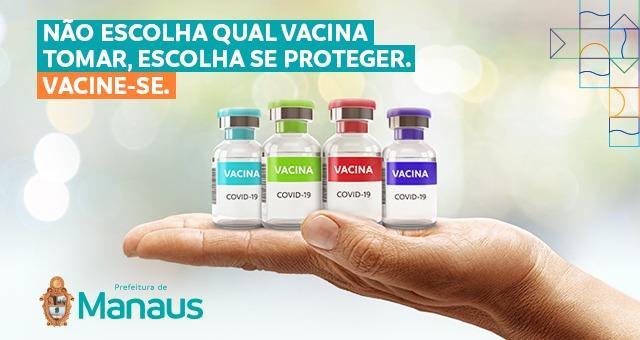 Não escolha qual vacina tomar. Escolha se proteger!
